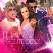 """Thalía estrena su pegadizo nuevo sencillo junto a Gente de Zona """"Lento"""""""