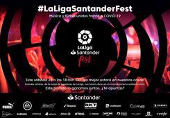 'LaLigaSantander Fest' une música y deporte para luchar contra el coronavirus